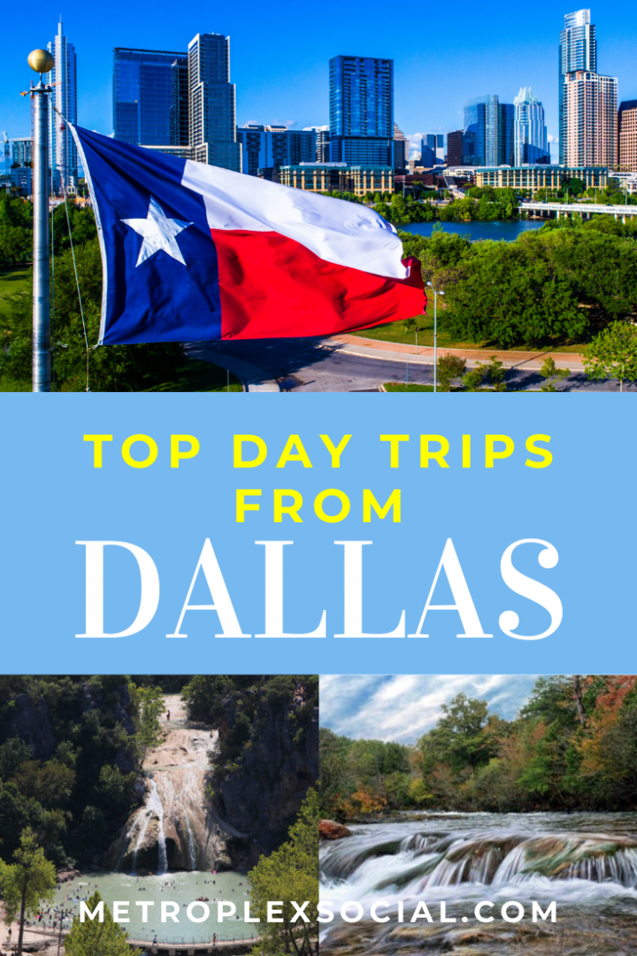 best day trips from dallas