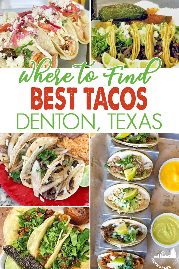 BEST TACOS DENTON TX