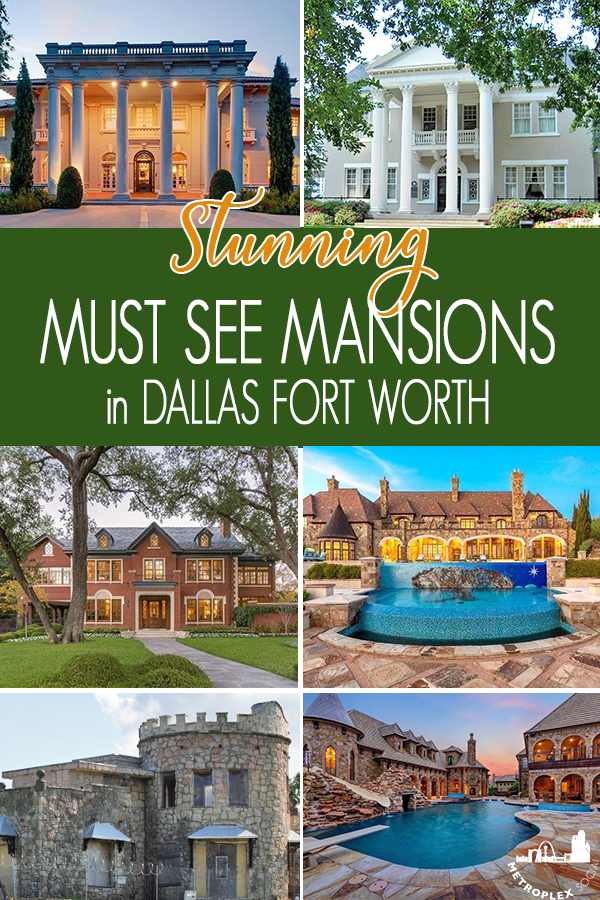 must see mansions dallas fort worth pin