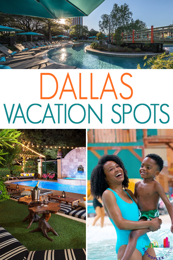 where to go dallas vacation spots