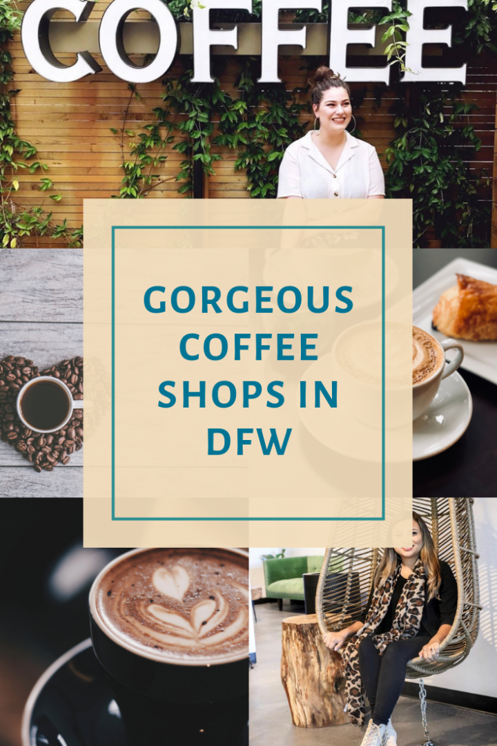 Gorgeous coffee shops in Dallas