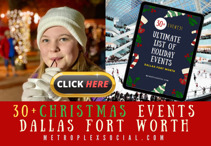 christmas events in dallas fort worth 3