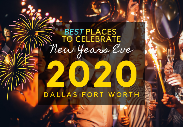 best places new years eve in dallas dfw