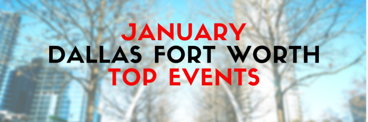 top dallas events january